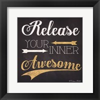Release Your Inner Awesome Framed Print