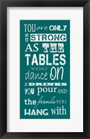 Framed You are Only as Strong as the Friends You Hang With