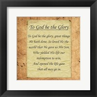 Framed To God Be The Glory