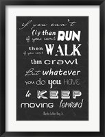 Framed Keep Moving Forward -Martin Luther King Jr.