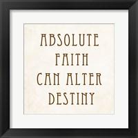 Framed Absolute Faith Can Alter Destiny
