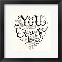 Framed Forever be My Always