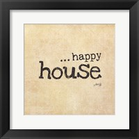 Framed Happy House