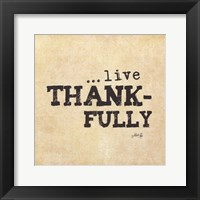 Live Thankfully Framed Print
