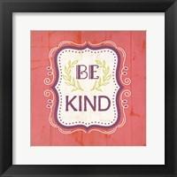 Be Kind - Pink Framed Print