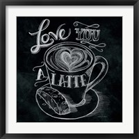 Framed Love You a Latte  No Border Square
