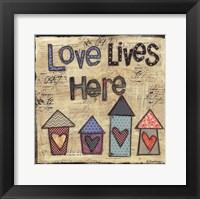 Framed Love Lives Here