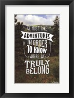 Truly Belong Framed Print