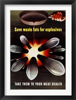 Framed Save Waste Fats for Explosives