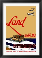Framed Land with the U.S.  Marines