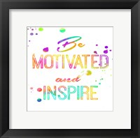 Be Motivated Framed Print