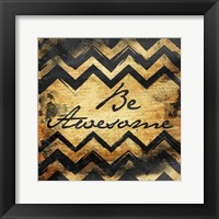 Be Awesome 2 Framed Print