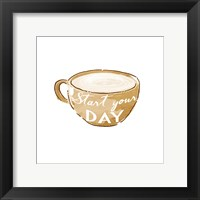 Start Your Day Framed Print
