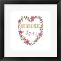 Framed Choose Love