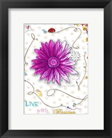 Live With Passion Framed Print