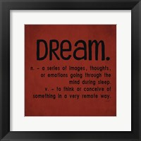 Definitions-Dream II Framed Print