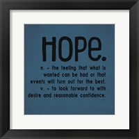 Definitions-Hope III Framed Print