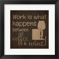 Wine and Coffee Sayings I Framed Print