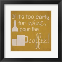 Wine and Coffee Sayings IV Framed Print