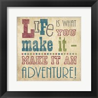 Life Is What You Make It I Framed Print
