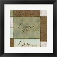Live Expect Love Framed Print