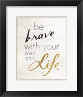Be Brave and Dream I Framed Print
