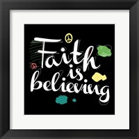 Framed Faith Is Believing