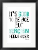 Sarcasm 2 Framed Print