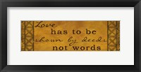 Love Has To Be Shown Framed Print