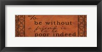 To Be Without A Friend Framed Print