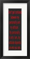 Don't Get Confused Red Bevel Framed Print