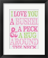 Bushel and A Peck Framed Print