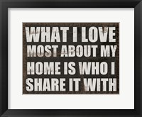 What I Love Framed Print
