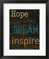 Hope Dream Inspire Framed Print