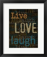 Live Love Laugh 1 Framed Print