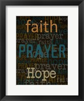 Faith Prayer Hope Framed Print
