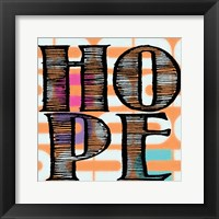 Hope 4 Framed Print