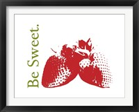 Be Sweet Framed Print