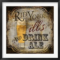 Ale for the Ills Framed Print
