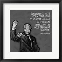 Framed Greatness - Nelson Mandela Quote
