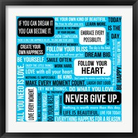 Never Give Up 5 Framed Print