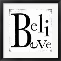Believe 3 Framed Print