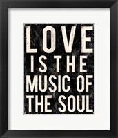 Love Is The Music Of The Soul Framed Print