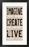 Imagine Create Live 1 Framed Print