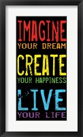 Imagine Create Live 2 Framed Print