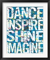 Dance Inspire Shine Imagine Framed Print