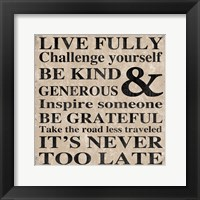 Live Fully 12 Framed Print