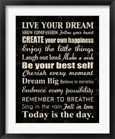 Live Your Dream 7 Framed Print