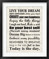 Live Your Dream 8 Framed Print