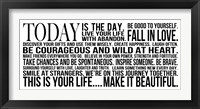 Today is the Day 10 Framed Print